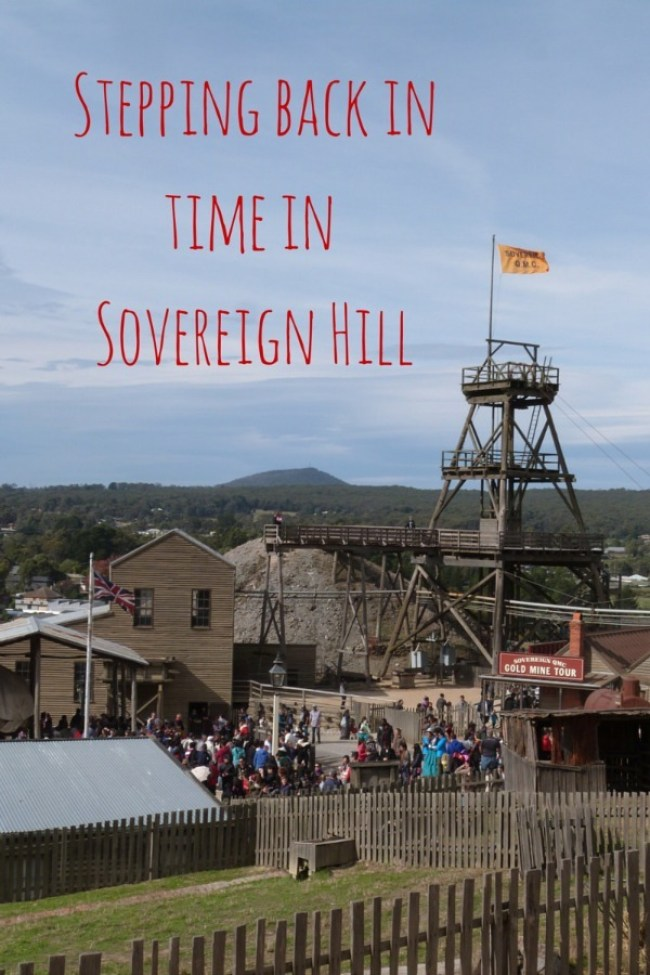 Stepping back in time in Sovereign Hill, Victoria