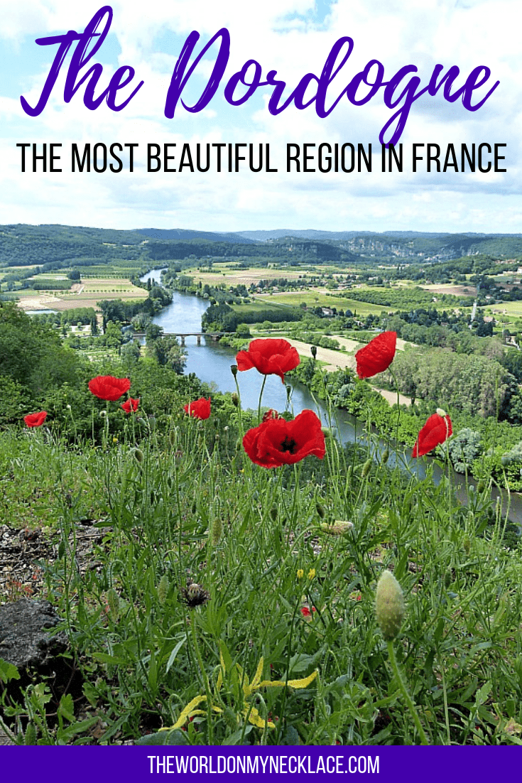 The Dordogne Region: The Most Beautiful Region in France