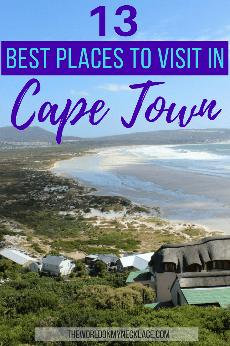 13 Best Places to Visit in Cape Town, South Africa