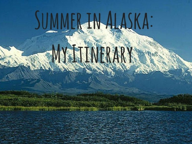 Summer in Alaska Itinerary