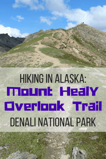 Hiking in Alaska: Mount Healy Overlook Trail