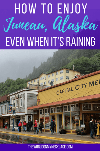 How to Enjoy Juneau in the Rain