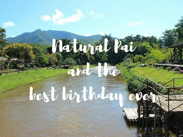 Natural Pai and the best birthday ever