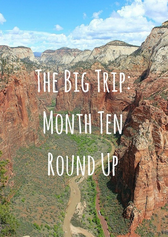 Month Ten Round Up of Digital Nomad Life