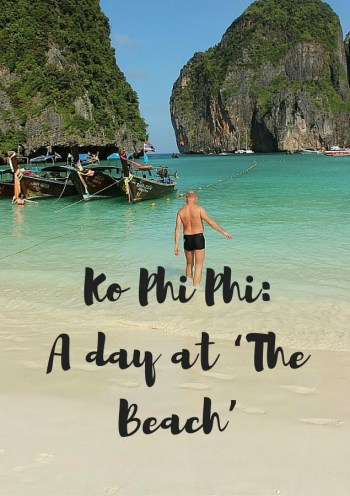 Koh Phi Phi Island Tour- A day at 'The Beach'