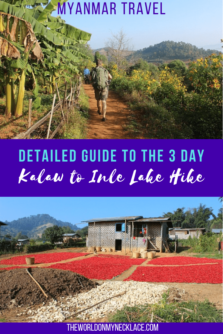 Detailed Guide to the 3 Day Kalaw to Inle Lake Hike in Myanmar