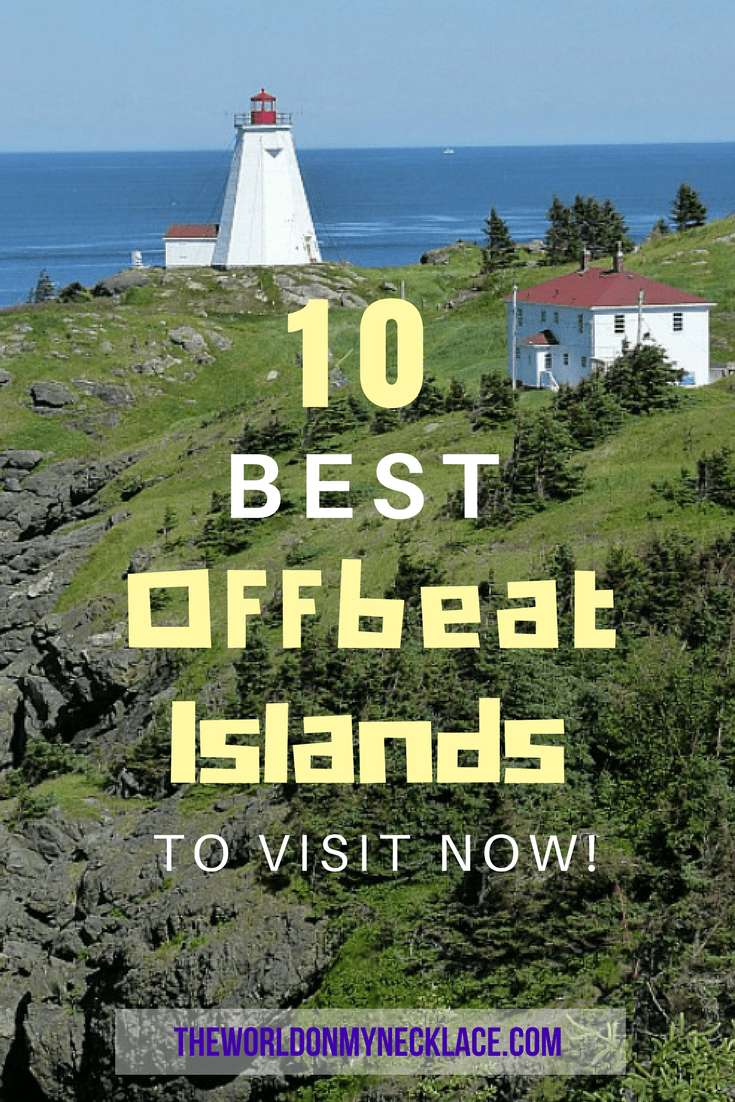 10 Best Offbeat Islands to Visit Now