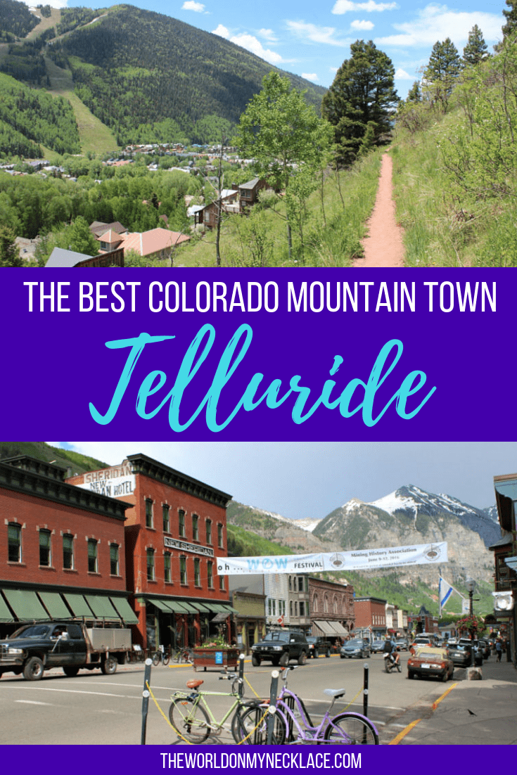 Telluride: The Best Mountain Town in Colorado