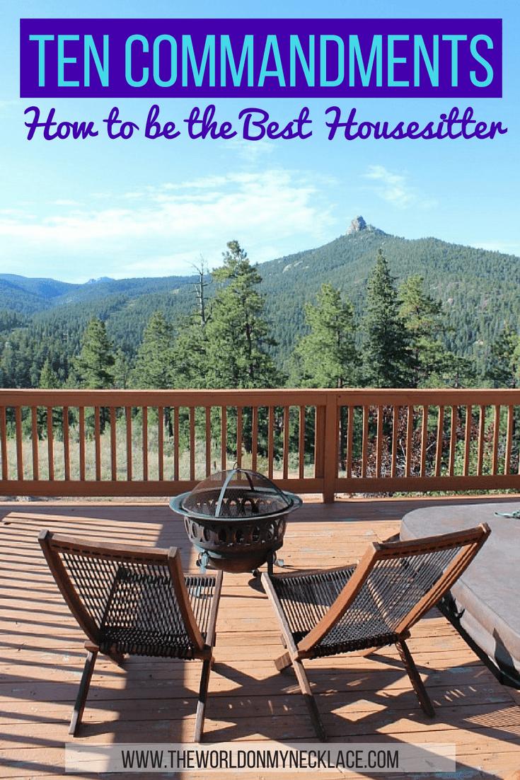Ten Commandments of Housesitting: How to be the best Housesitter