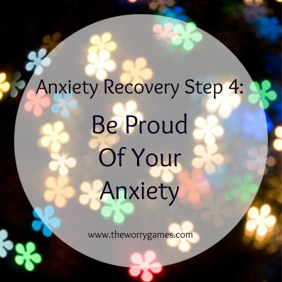 Be Proud Of Your Anxiety
