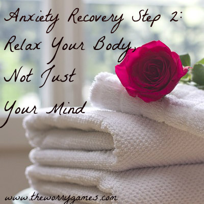 Relax Your Body Not Just Your Mind