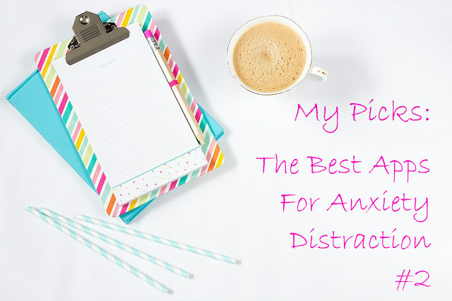 Anxiety Distraction Apps