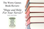 "Book Review:  ""Hope and Help For Your Nerves"",  by Dr. Claire Weekes"