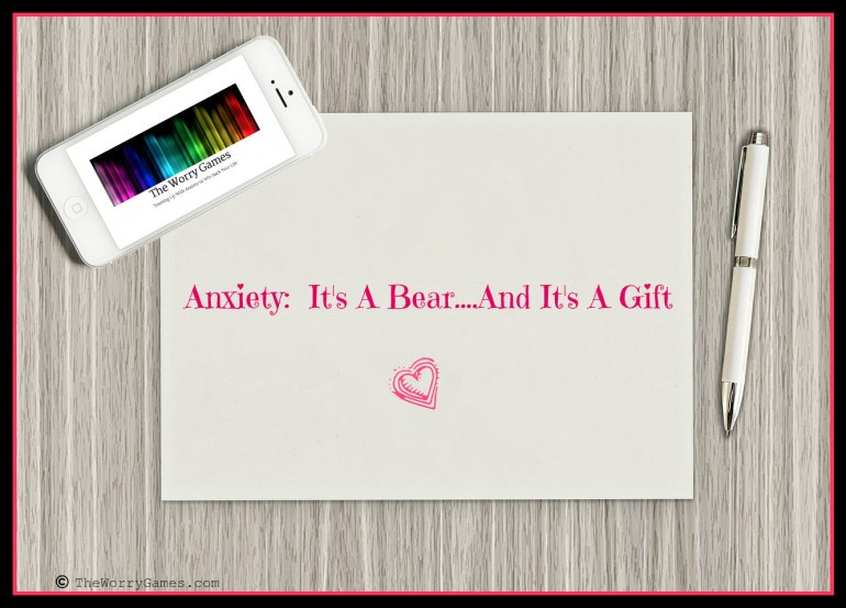 Anxiety It's a Gift