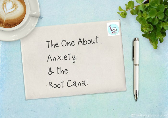 Anxiety Root Canal