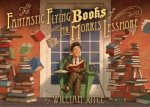 Book Review:  The Fantastic Flying Books of Mr. Morris Lessmore by William Joyce