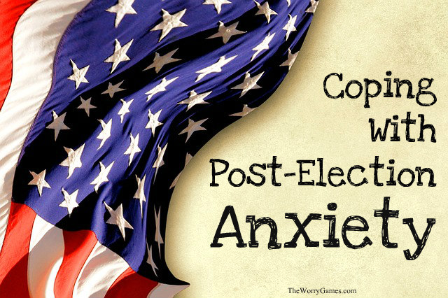 Post Election Anxiety