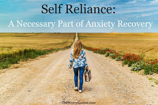 self reliance anxiety