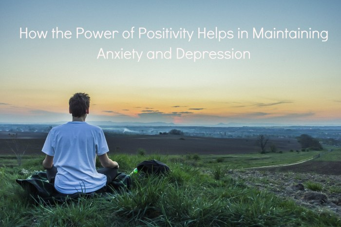 Power of positivity anxiety depression