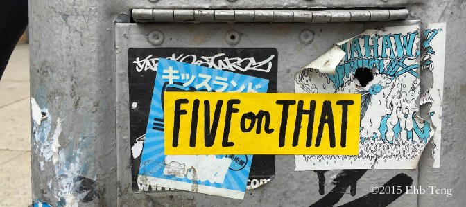 Put Five On It