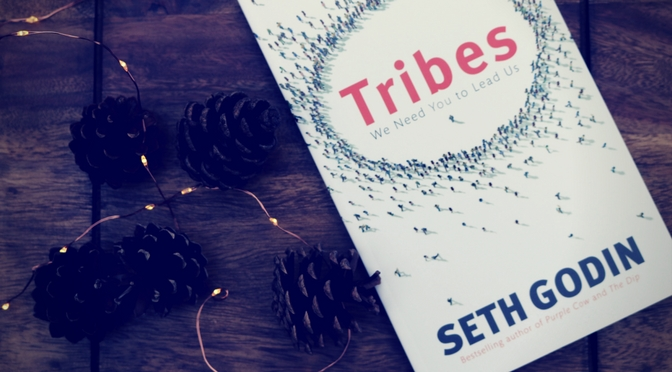 Book of the Week: Tribes – We Need You To Lead Us by Seth Godin