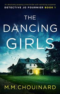 The Dancing Girls by M.M. Chouinard