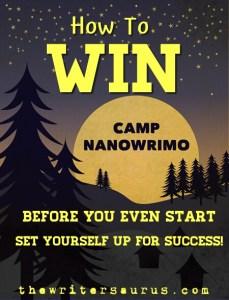 Camp NaNoWriMo, how to win