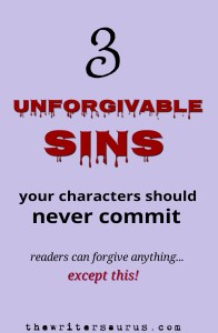 unforgivable character sins