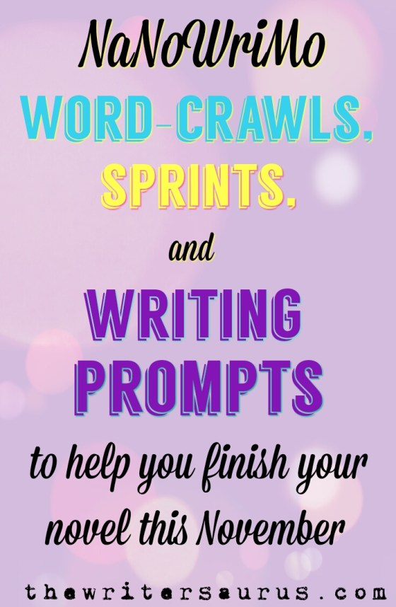 NaNoWriMo word crawls, sprints, and prompts