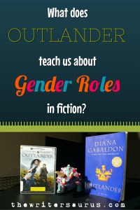 What can Outlander teach us about gender roles in fiction?