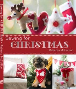 Sewing for Christmas, published through New Holland Publishers