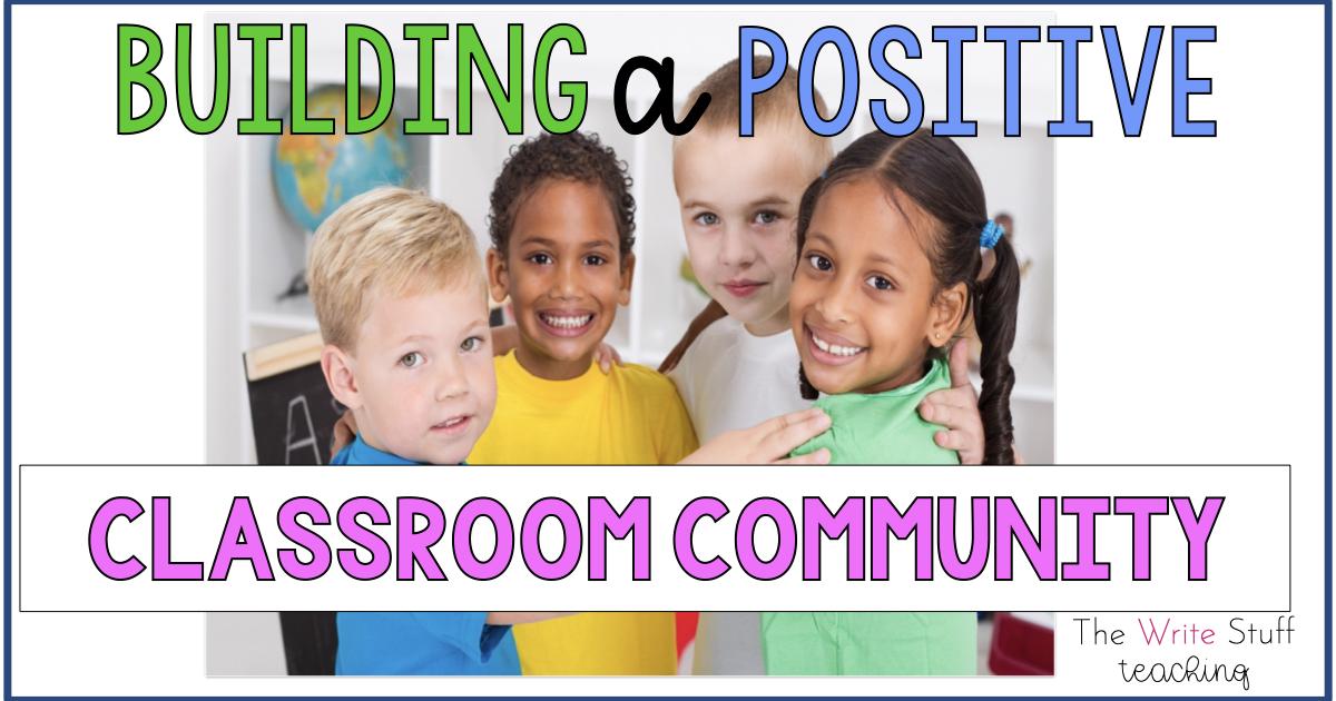 Positive Classroom Community