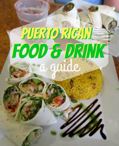 A Guide to Puerto Rican Food & Drink
