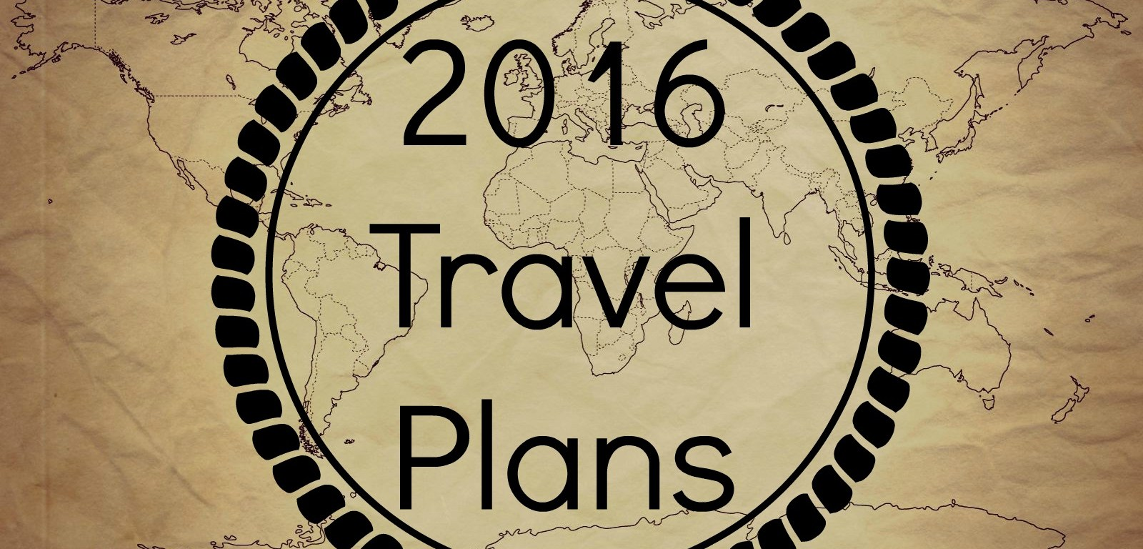 2016 Travel Plans