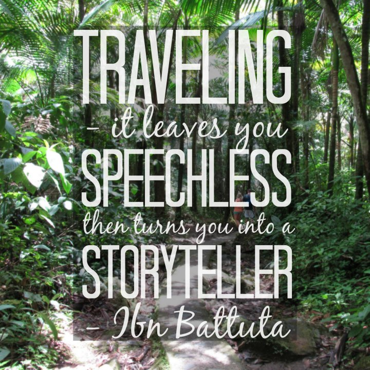 Traveling--it leaves you speechless, then turns you into a storyteller. - Ibn Battuta