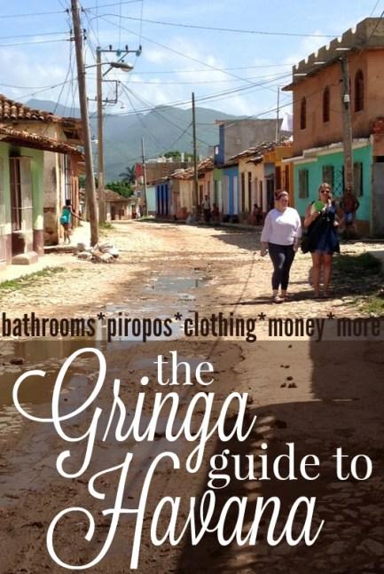 The Gringa Guide to Havana, Cuba
