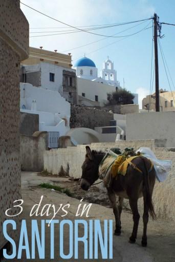 3 Days in Santorini, Greece