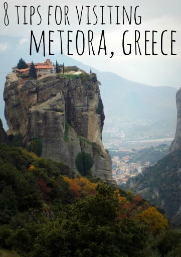 8 Tips for Visiting Meteora, Greece