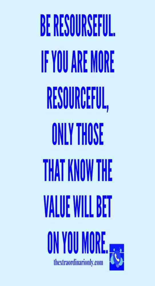 thextraordinarionly pin on be more resourceful, business quotes