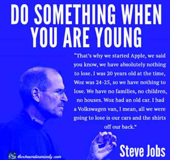 thextraordinarionly start young quote by steve jobs