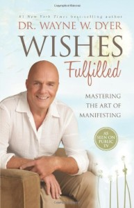 Wishes Fulfilled- Mastering the Art of Manifesting (Independent Music Success)