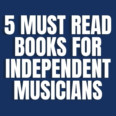 5 Must Read Books for Independent Artists