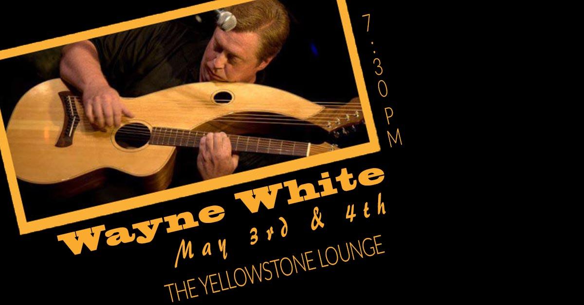 wayne white live at the yellowstone