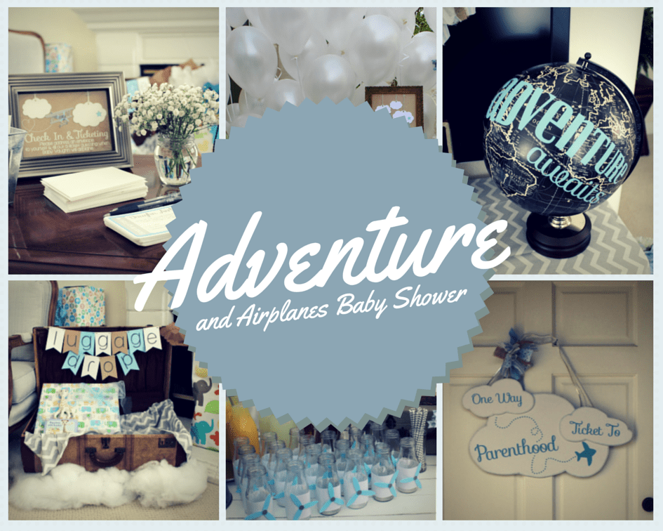 Adventure And Airplanes Baby Shower The Yes Girls