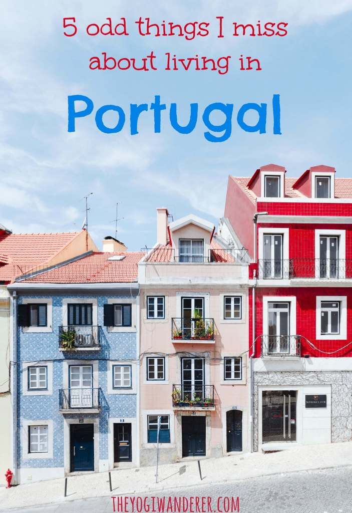 5 odd things I miss about living in Portugal