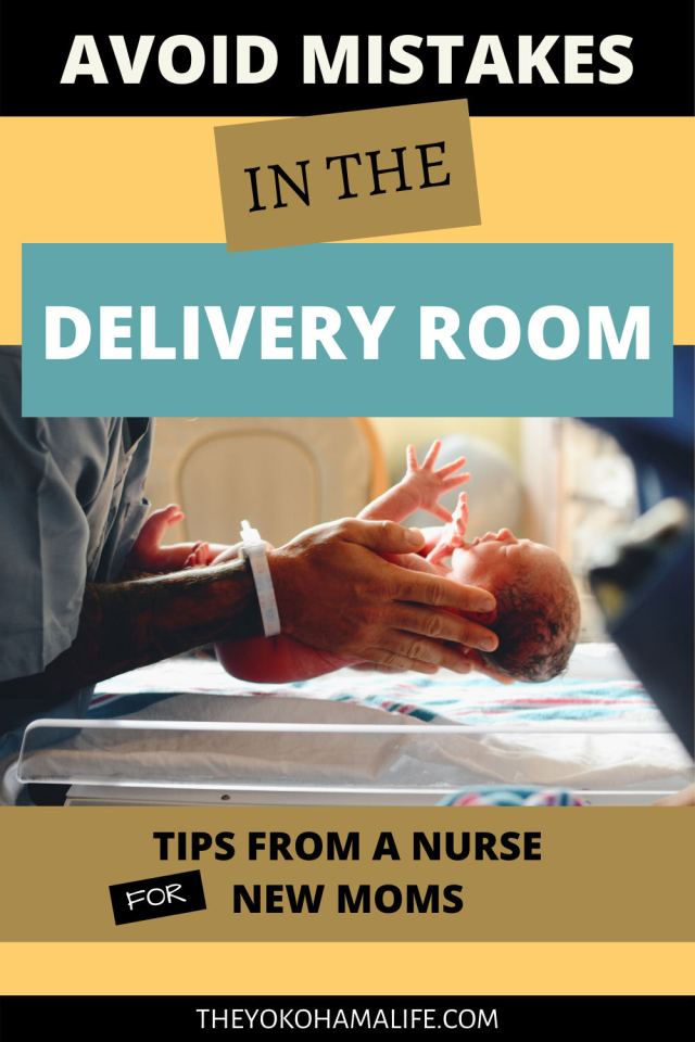 Avoid these mistakes in the delivery room.