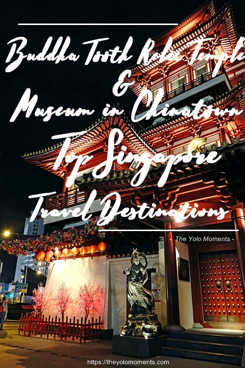 Buddha Tooth Relic Temple & Museum in Chinatown - Top Singapore Travel Destination