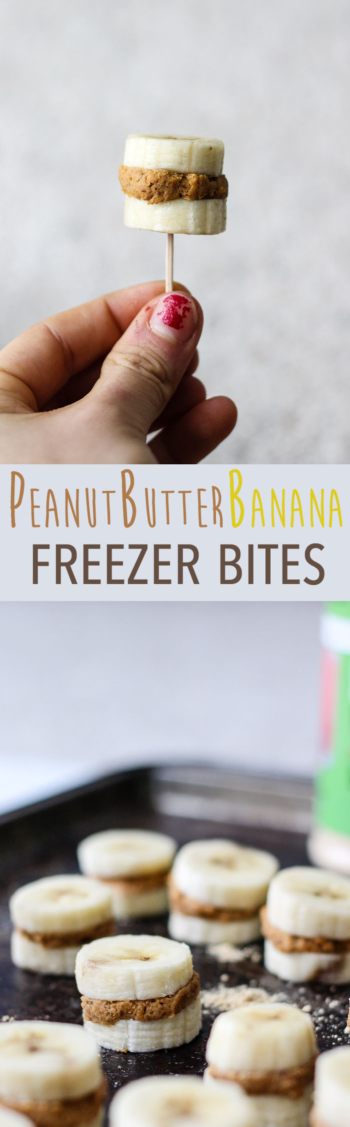 simple peanut butter banana ferezer bites