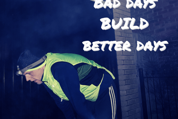 Bad days build better days | The Yorkshire Dad of 4