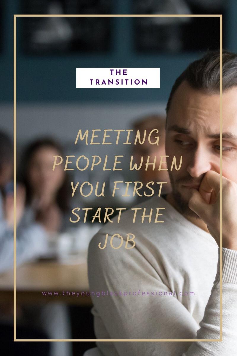 Meeting People at New Job